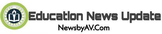 Education News Update - NewsbyAV